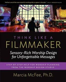 think-like-a-filmmaker-dr-marcia-mcfee-9780997497809.jpg