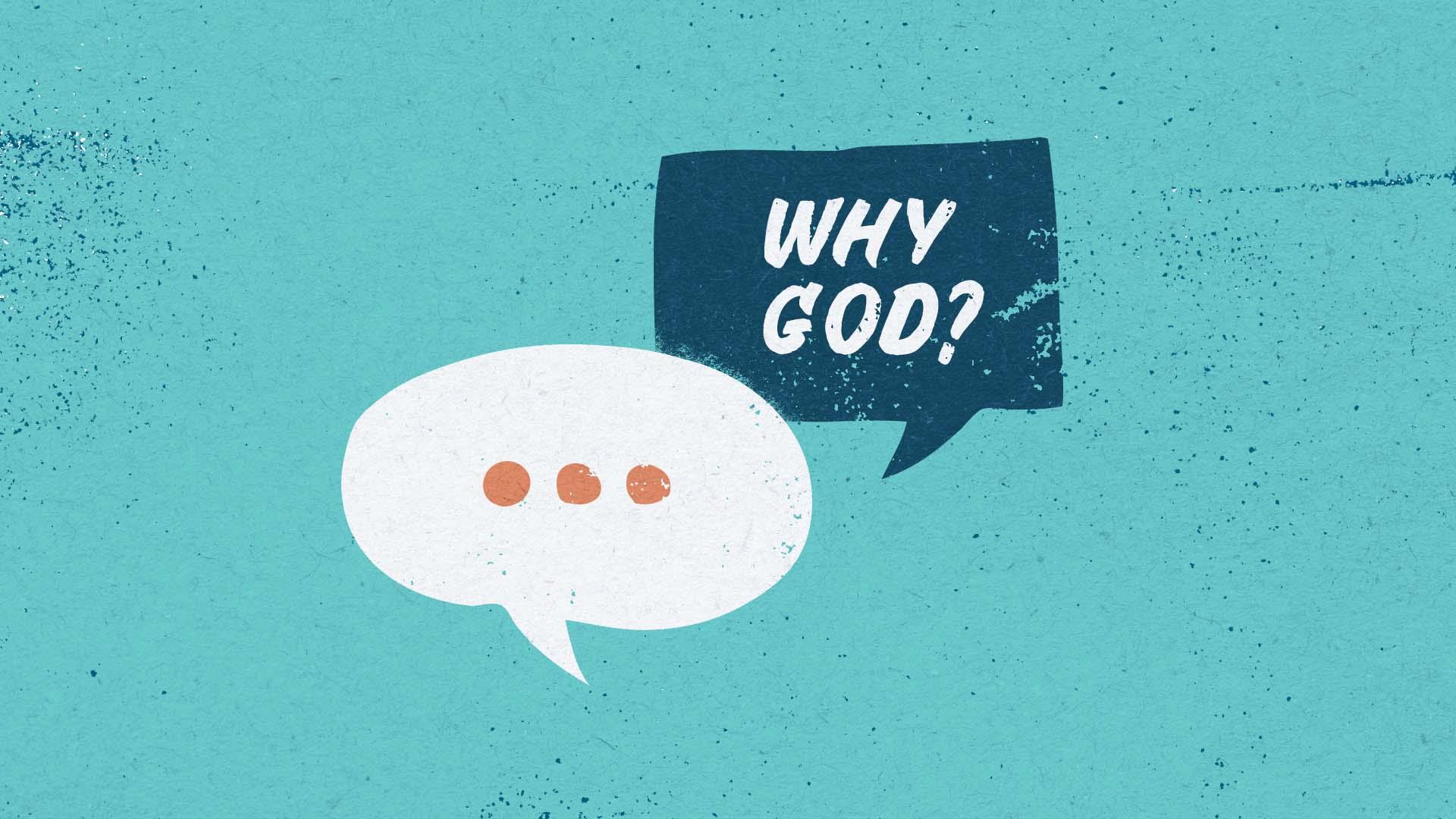 Why God?