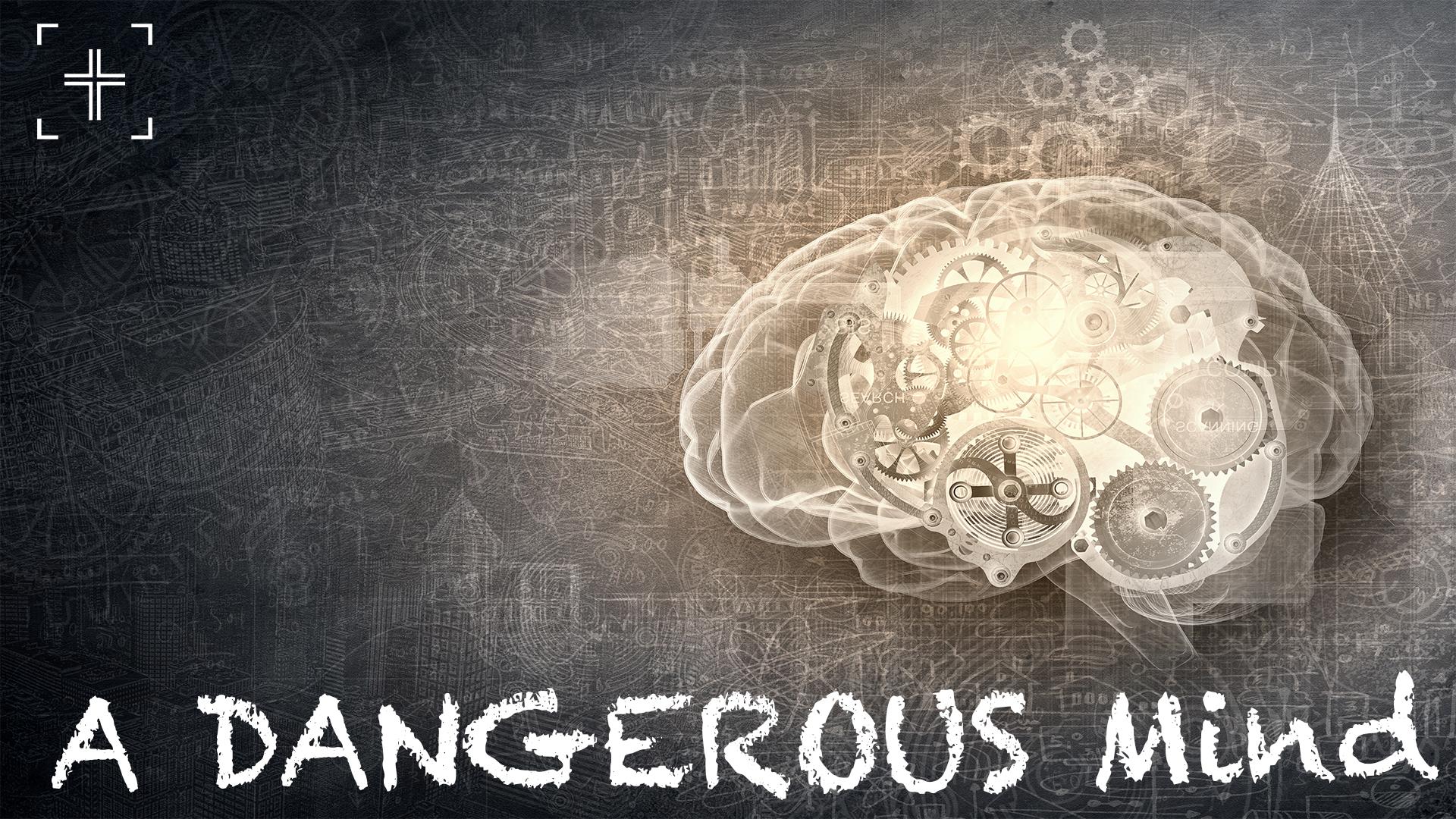 A dangerous Mind.jpg