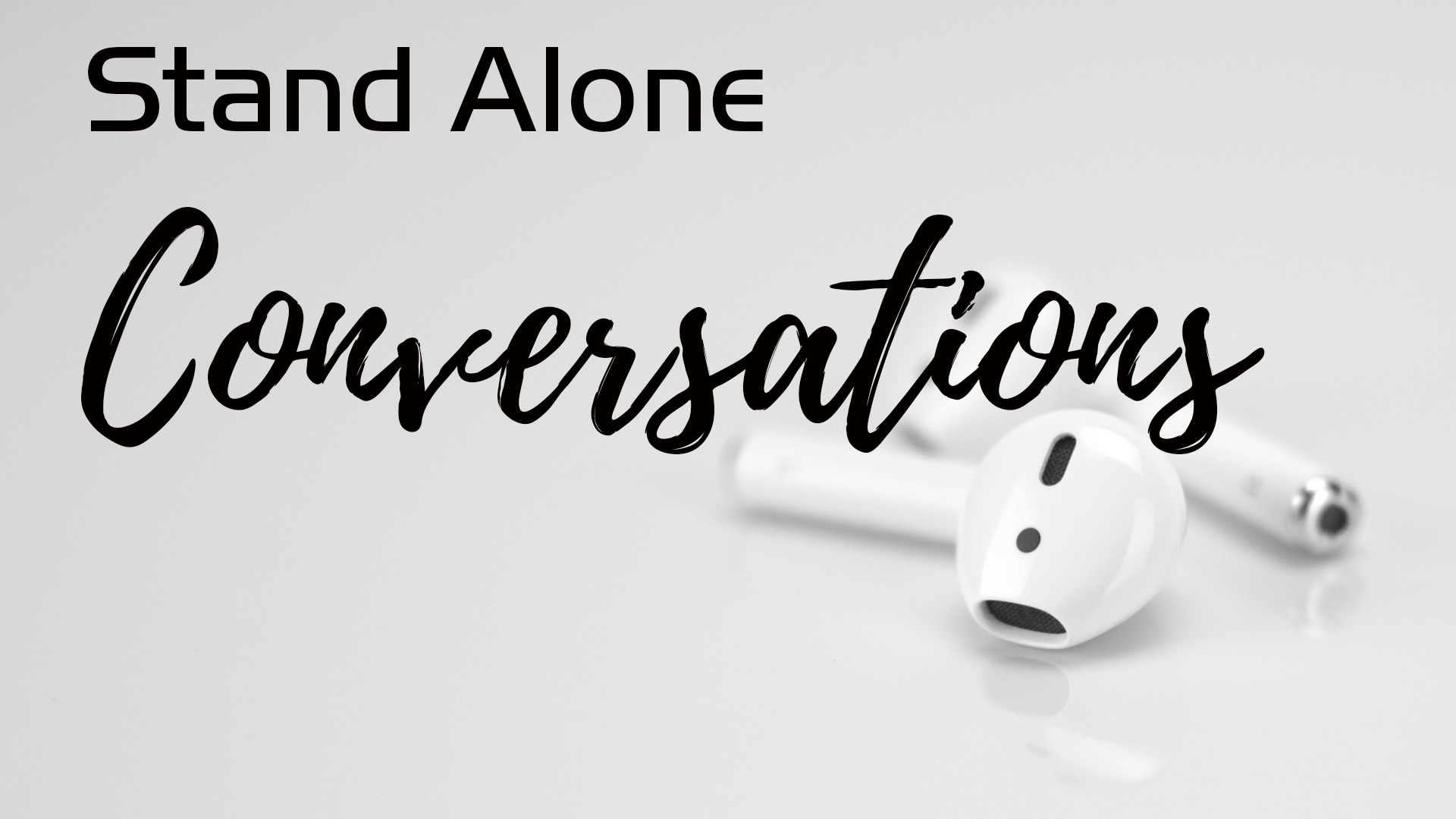 Stand Alone Conversations.jpg
