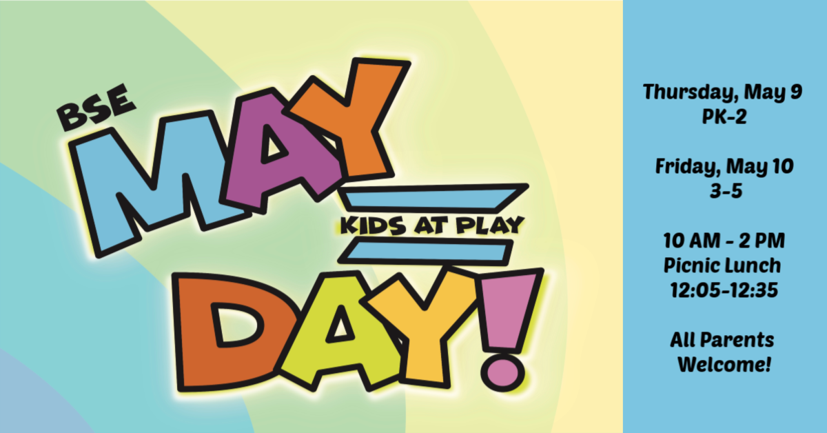 Don't miss our May Day events! All parents are welcome to attend. Wear your class shirt and class color and dress for warm weather. Events will be moved indoors in the event of inclement weather, no rain date.