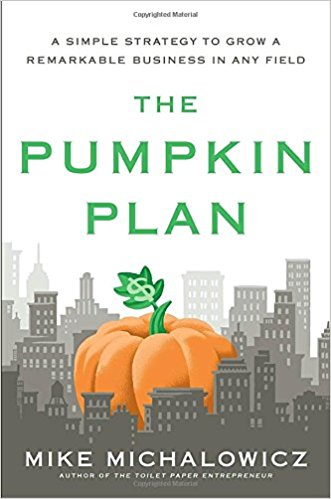 The Pumpkin Plan- A Simple Strategy to Grow a Remarkable Business in Any Field_feminest 2017 book list.jpg