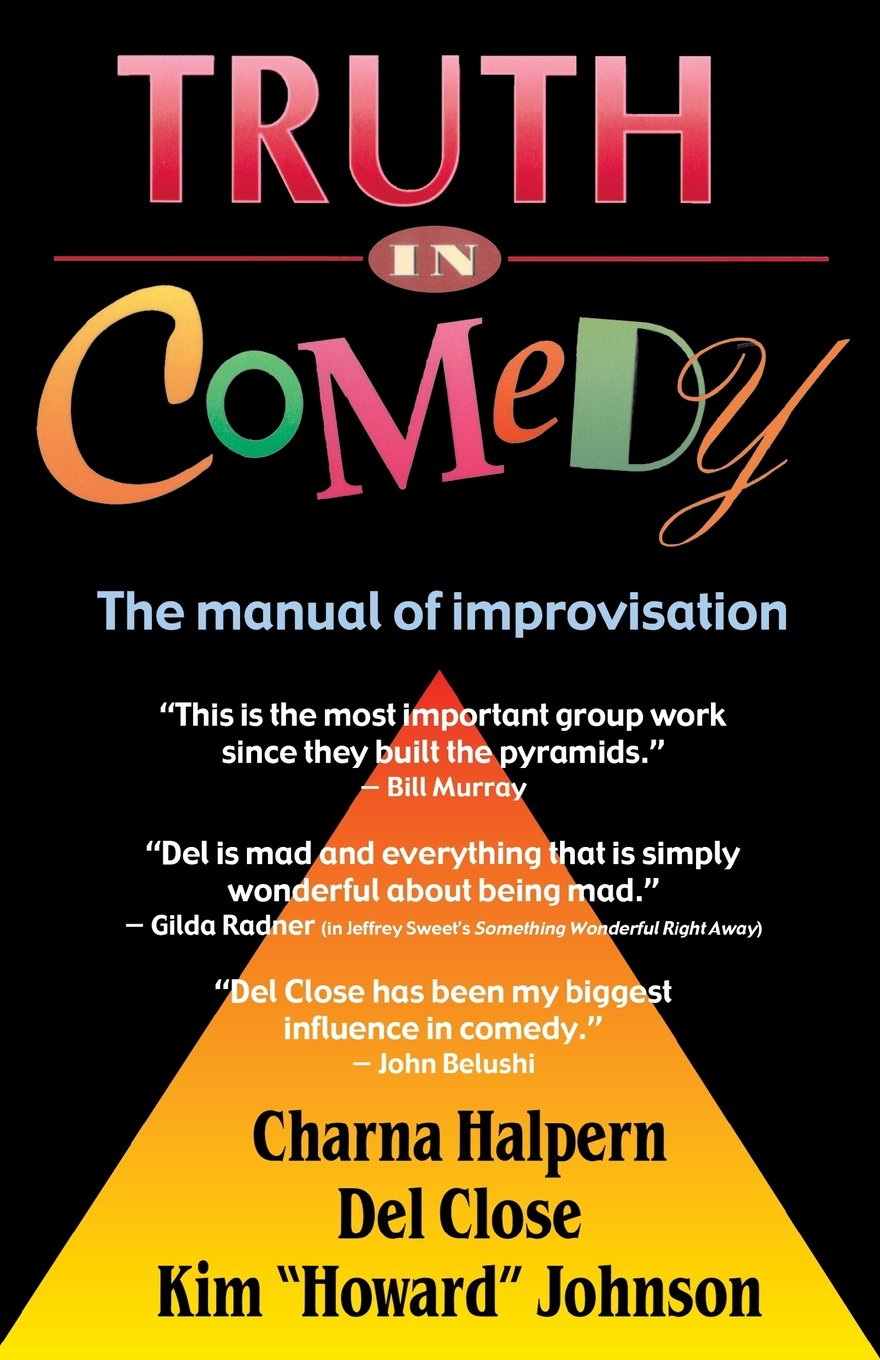 Truth in Comedy- The Manual of Improvisation_feminest 2017 book list.jpg
