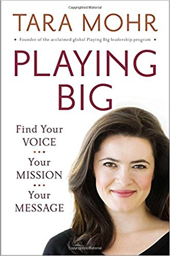 Playing Big- Find Your Voice, Your Mission, Your Message_feminest 2017 book list.jpg