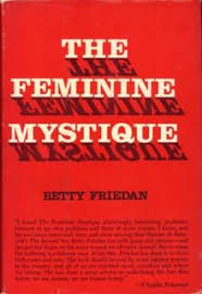The Feminine Mystique by Betty Friedan .jpeg