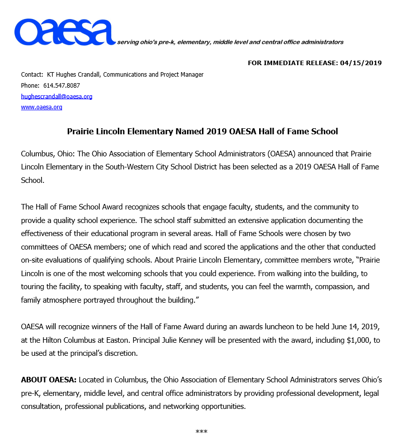 CONGRATULATIONS to our very own Prairie Lincoln Elementary School for being named 2019 OAESA (Ohio Association of Elementary School Administrators) Hall of Fame.