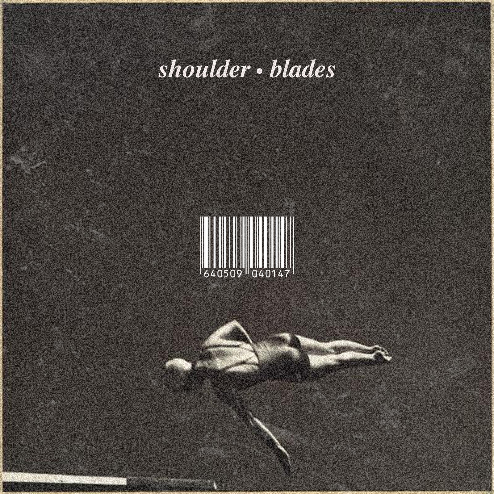 Shoulder Blades - Will Buchanan