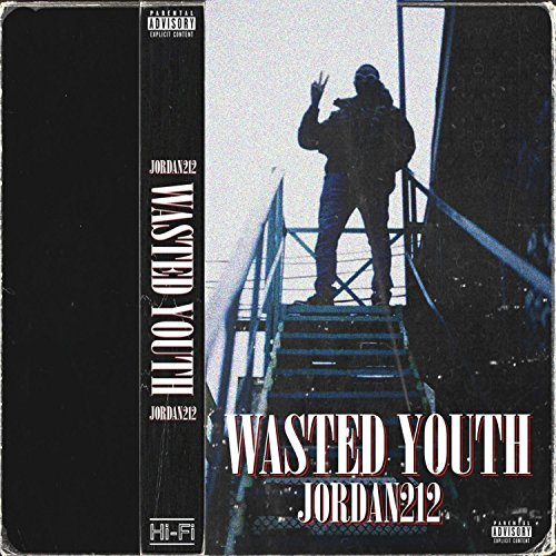 Wasted Youth - EP