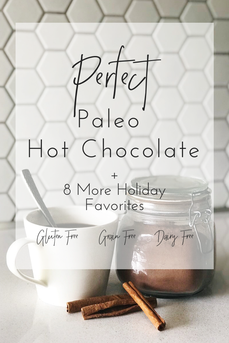 Perfect Paleo Hot Chocolate
