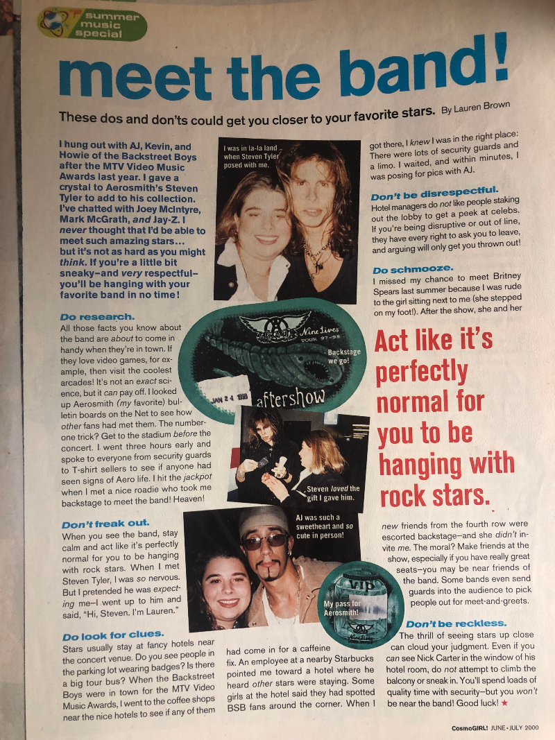 "Byline #1 in the June/July 2000 - ""Summer Music Edition"" of CosmoGIRL!"