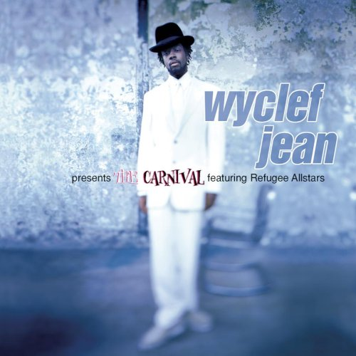 "Wyclef Jean ""The Carnival"" - Executive Producer"