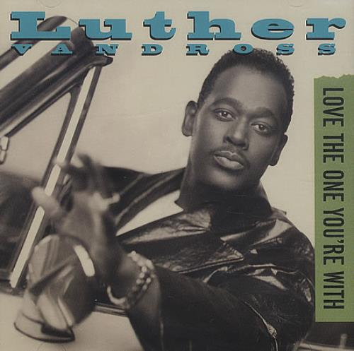"Luther Vandross ""Love The One Your With"" - Remixer"