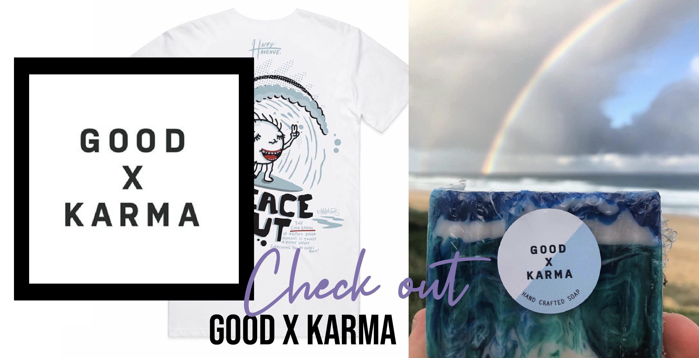 Check out GOOD X KARMA