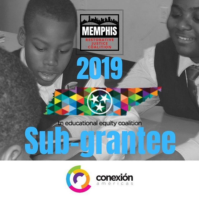 We are proud to announce that we are one of the 2019 sub-grantees through the Tennessee Educational Equity Coalition . Thank you @conexionamericas for believing in our work! #restorativejustice #restorativepractices