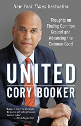United   by Cory Booker    Most helpful with:  Leadership   Page count:  246   Buy now  for $0.99 AUD
