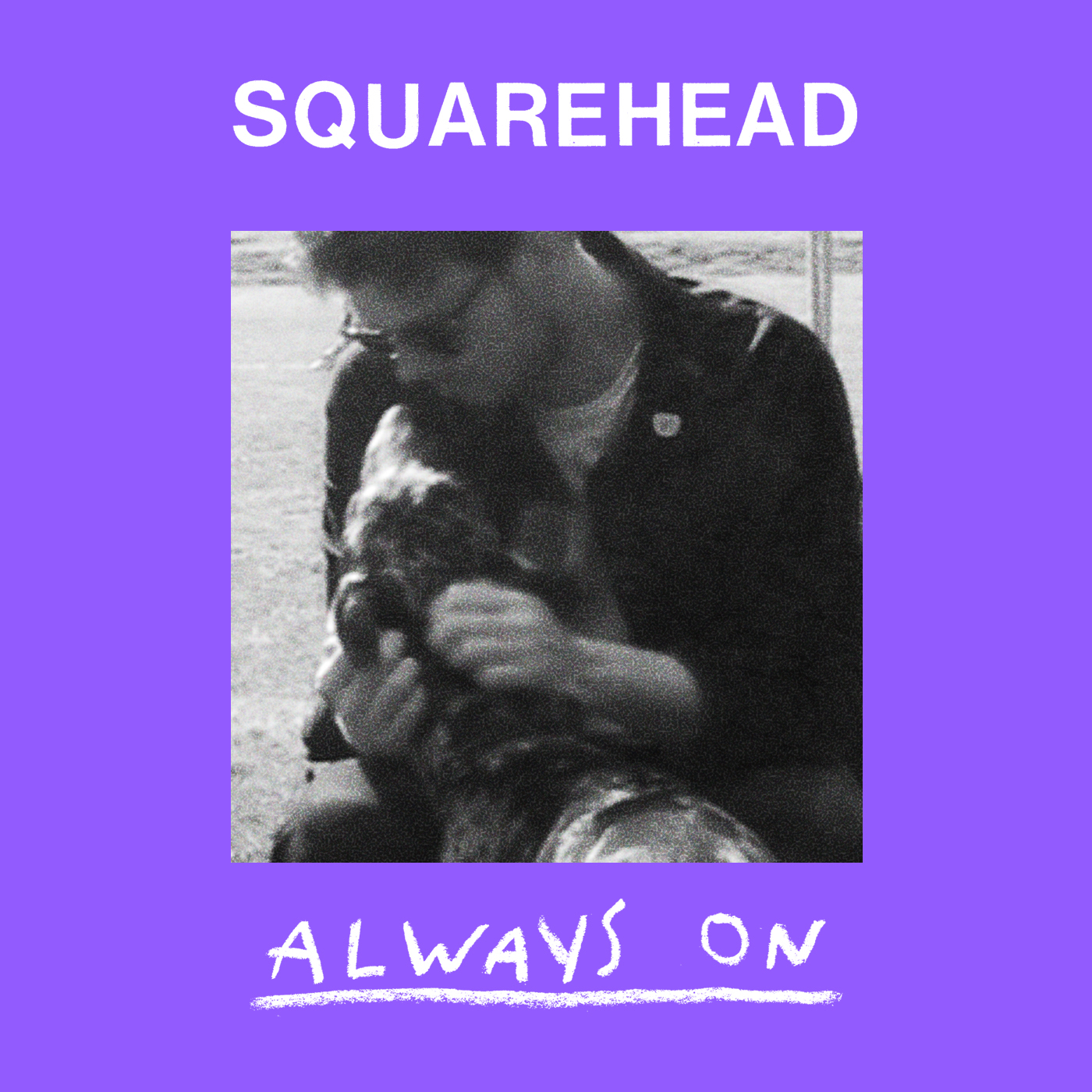 ALWAYS ON - The new single from Squarehead, out 30th November.
