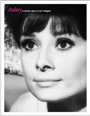 Audrey. An Intimate Collection - by Bob Willoughby