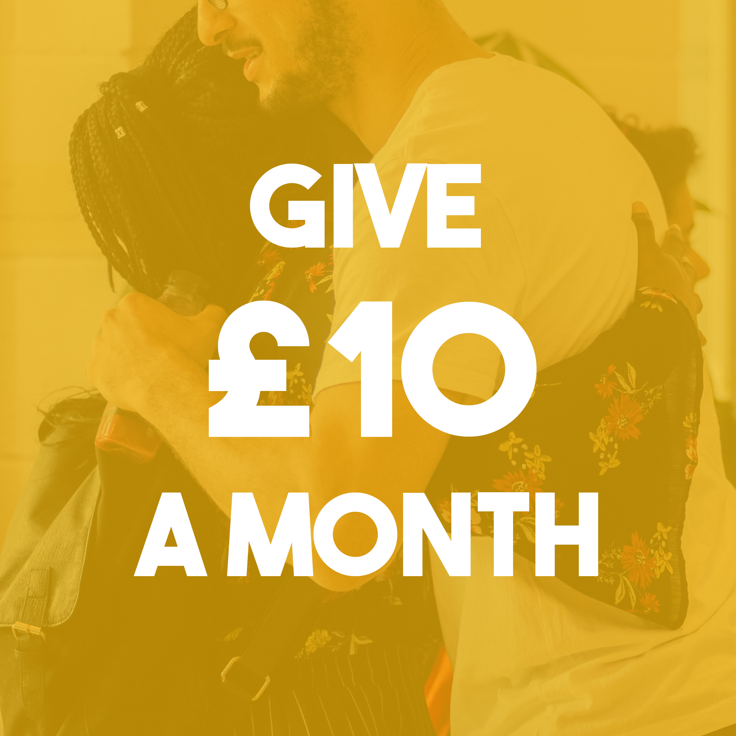 A tenner a month means we can support local charities, artists and organisations.
