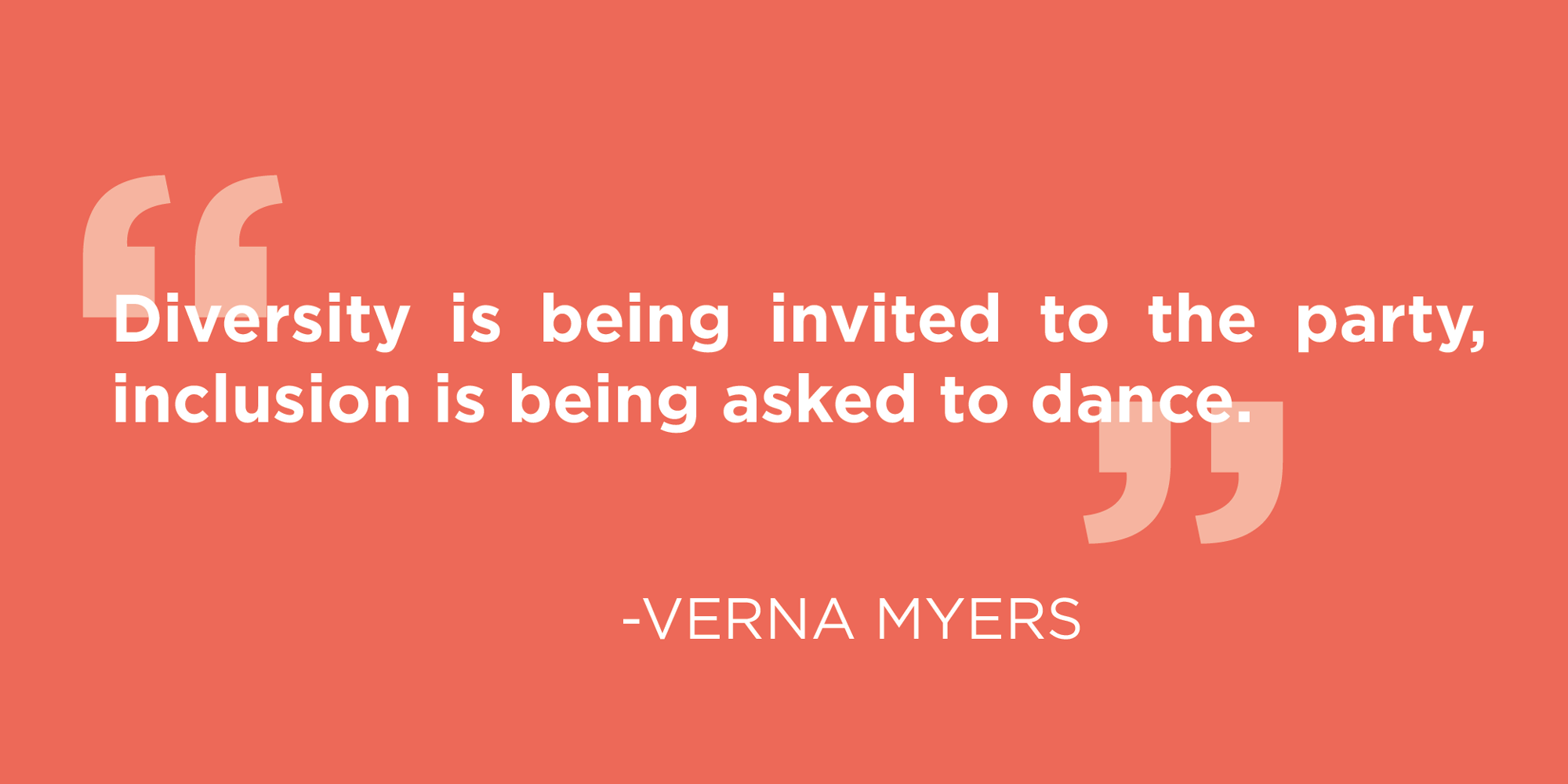 Verna-Myesr-Diversity-and-Inclusion-Quote.png