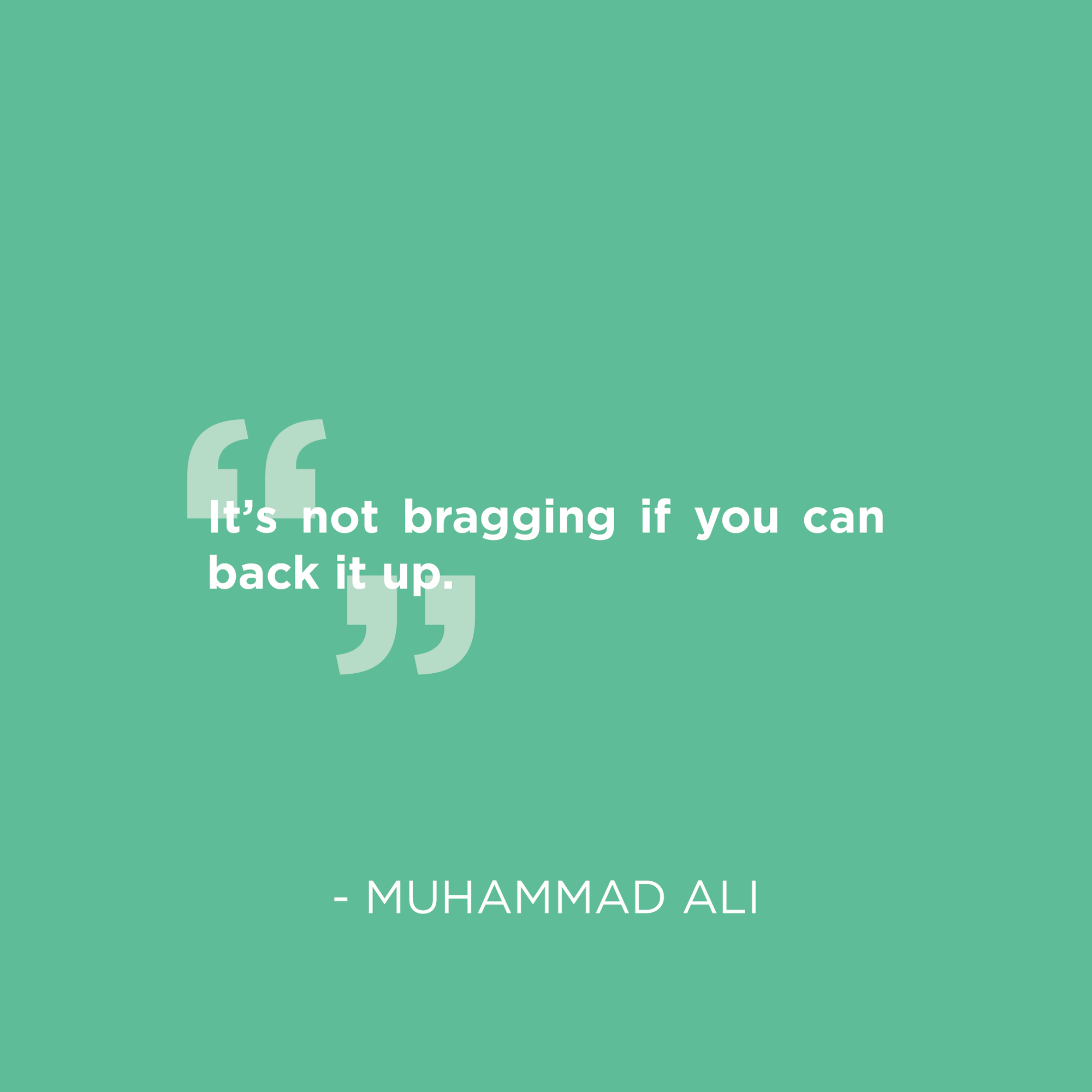 Muhammad-Ali-bragging-quote.png