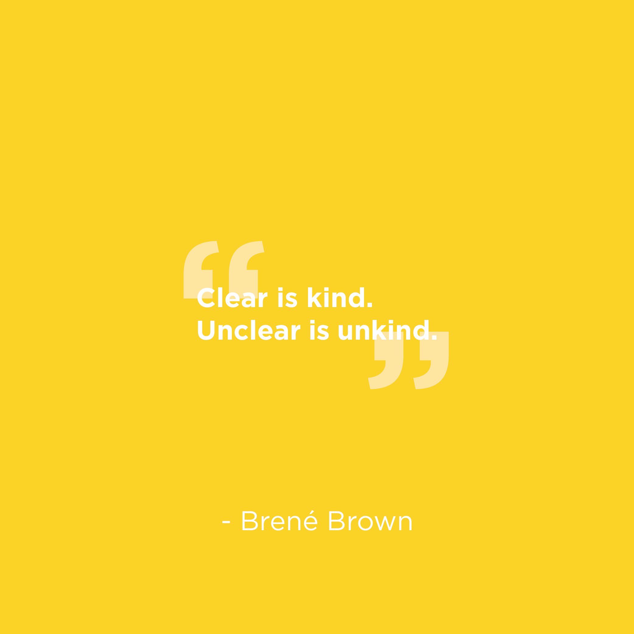 Brene Brown clear is kind quote.png