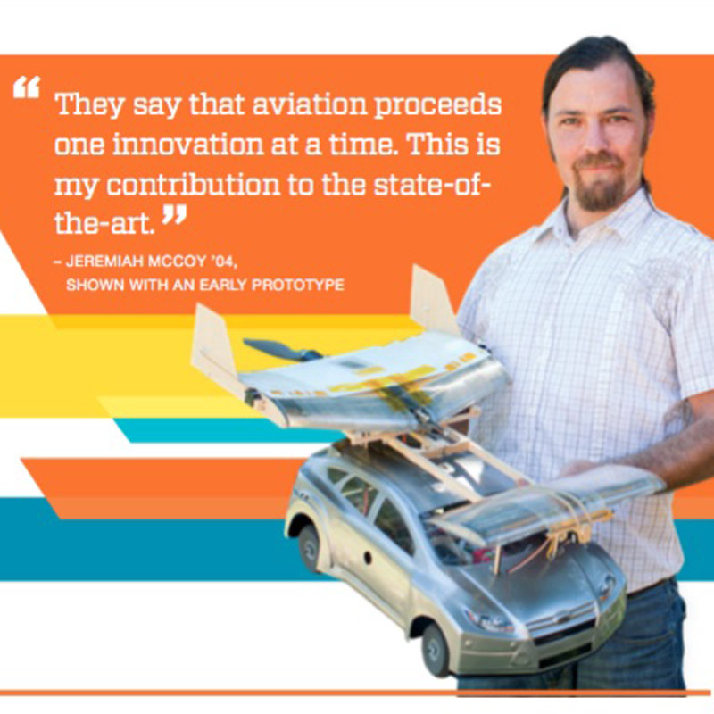 The Road Before Takeoff ,  Harvey Mudd College Magazine . A third-generation aviator's throws his hat into a competitive ring with a modular take on a design for a flying car.