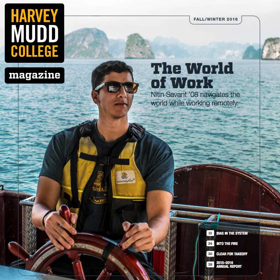 Working Out,   Harvey Mudd College Magazine . In a 21st century take on the Wanderjahr, Nitin Savant '08 signed up for a world tour, with a twist...