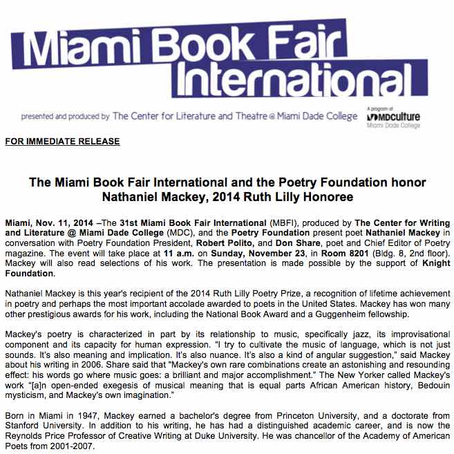 Miami Book Fair International : Poetry Foundation talks with Nathaniel Mackey, winner of the Ruth Lilly Prize for lifetime achievement.