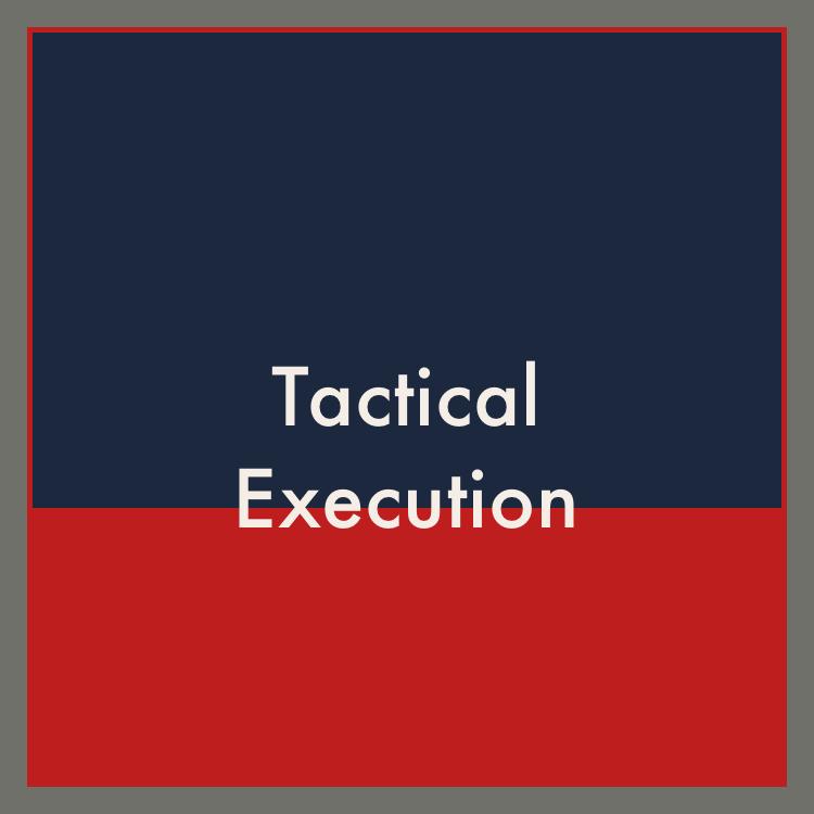 Tactical Execution.jpg