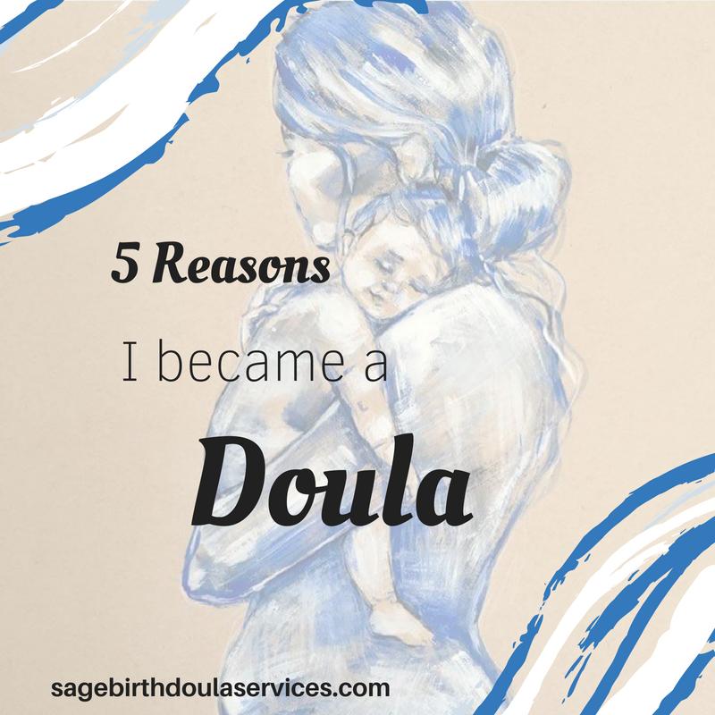 5 reasons I became a doula