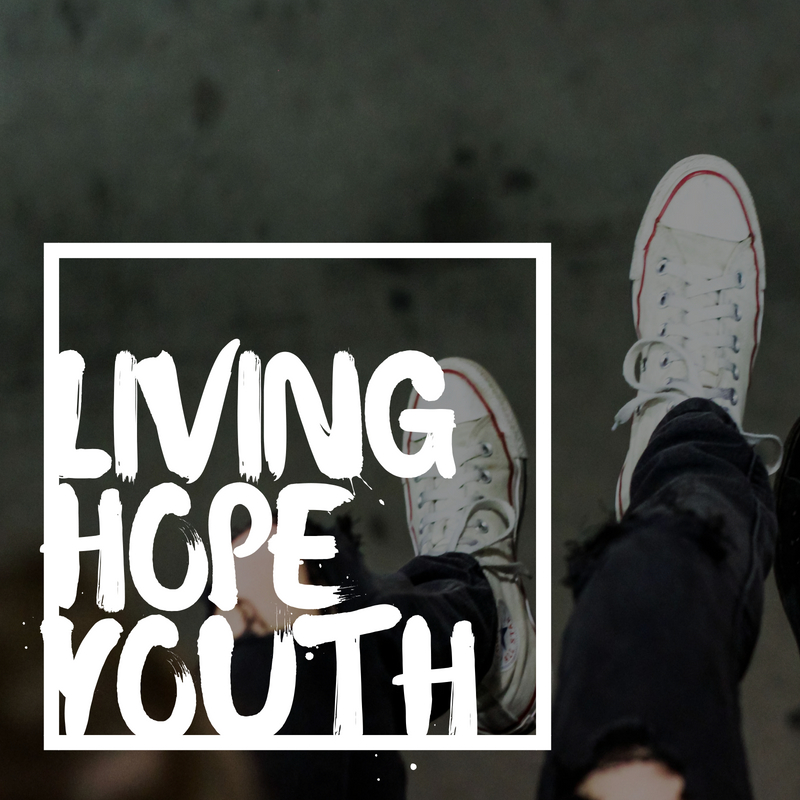 Living Hope Youth   Living Hope Youth is designed to help middle school and high school students grow their faith, character, and relationships. We are about creating an atmosphere where they can belong. We encourage our youth to be involved in everything we do from inviting to serving. Living Hope Youth meets every Thursday at 7:00pm.