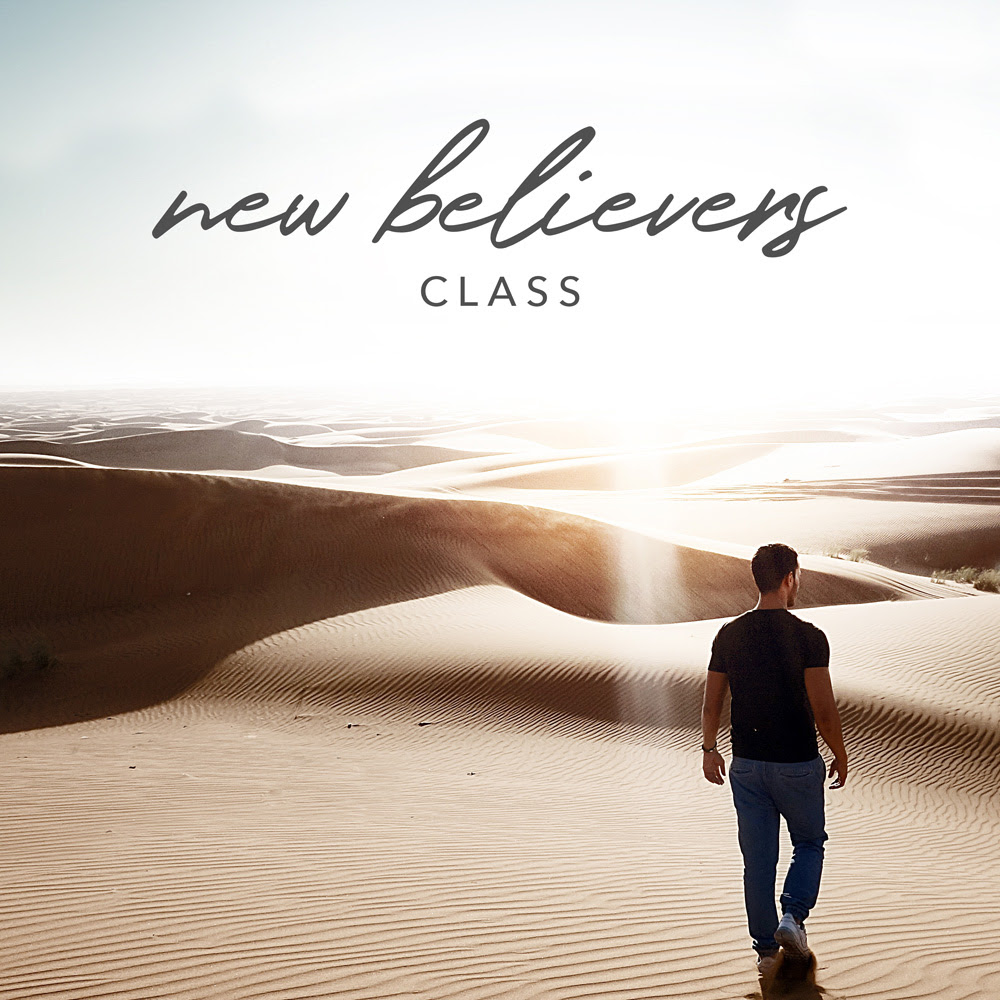 New Believer's Class   Are you new? Want to grow in your walk? Don't know where to start? This class provides every New Believer with a solid understanding of what a New Life in Christ truly means. We will be starting new classes soon, email us for more information.