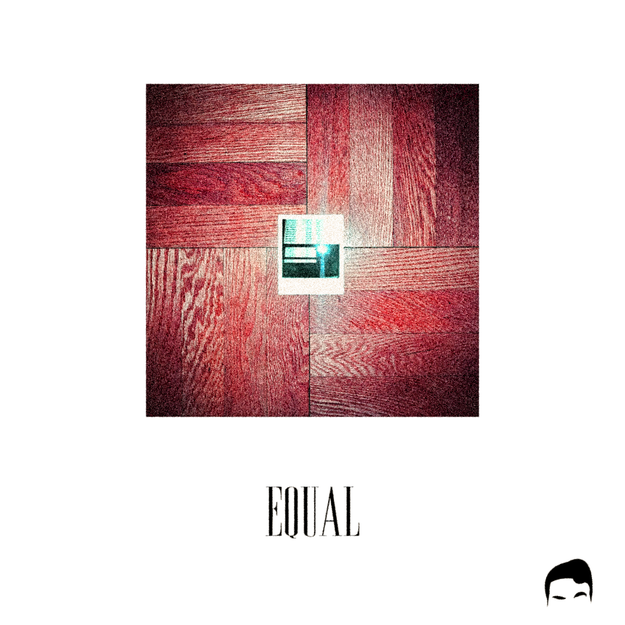 EQUAL - LISTEN HERE