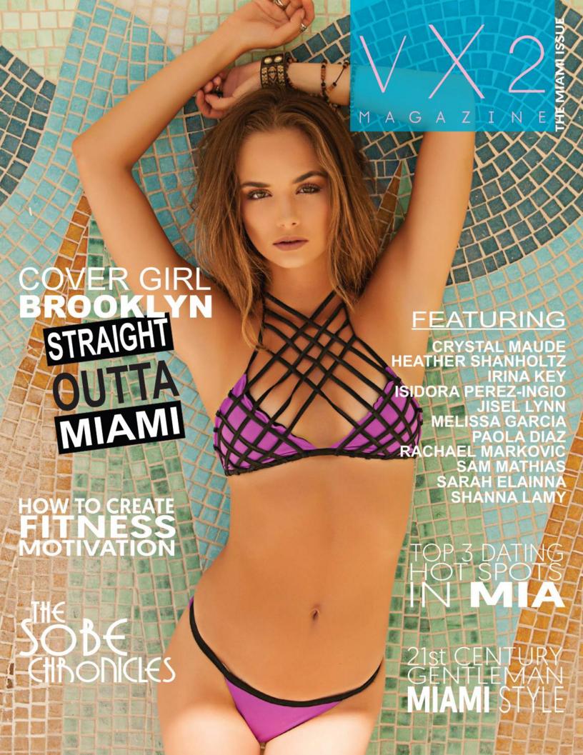 VX2 Magazine Vol 2 The Miami Issue