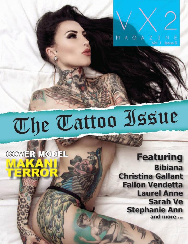 VX2 Magazine Vol. 1 Issue 6 The Tattoo Issue