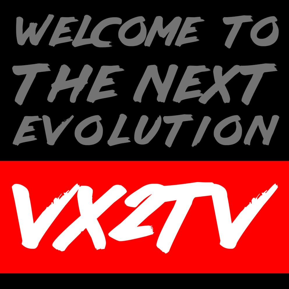 Welcomg to the next evolution VX2TV 2018.jpg