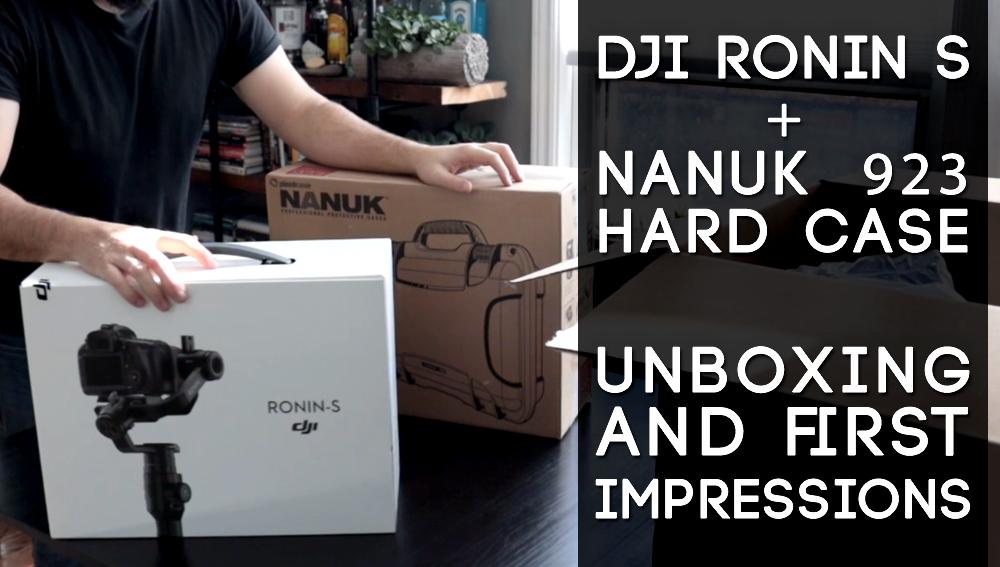 DJI Ronin S  Nanuk 923 Unboxing First Impressions.jpg