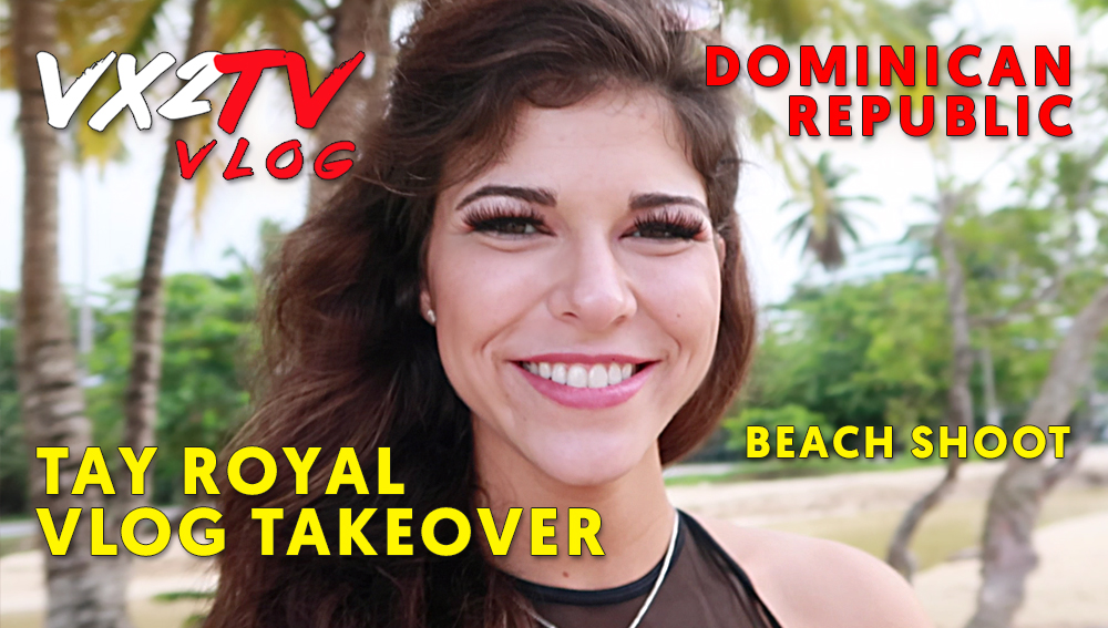 VX2TV Vlog 3 - Tay Royal Vlog Take Over with Molly Rennick (Day 2 Part 2)