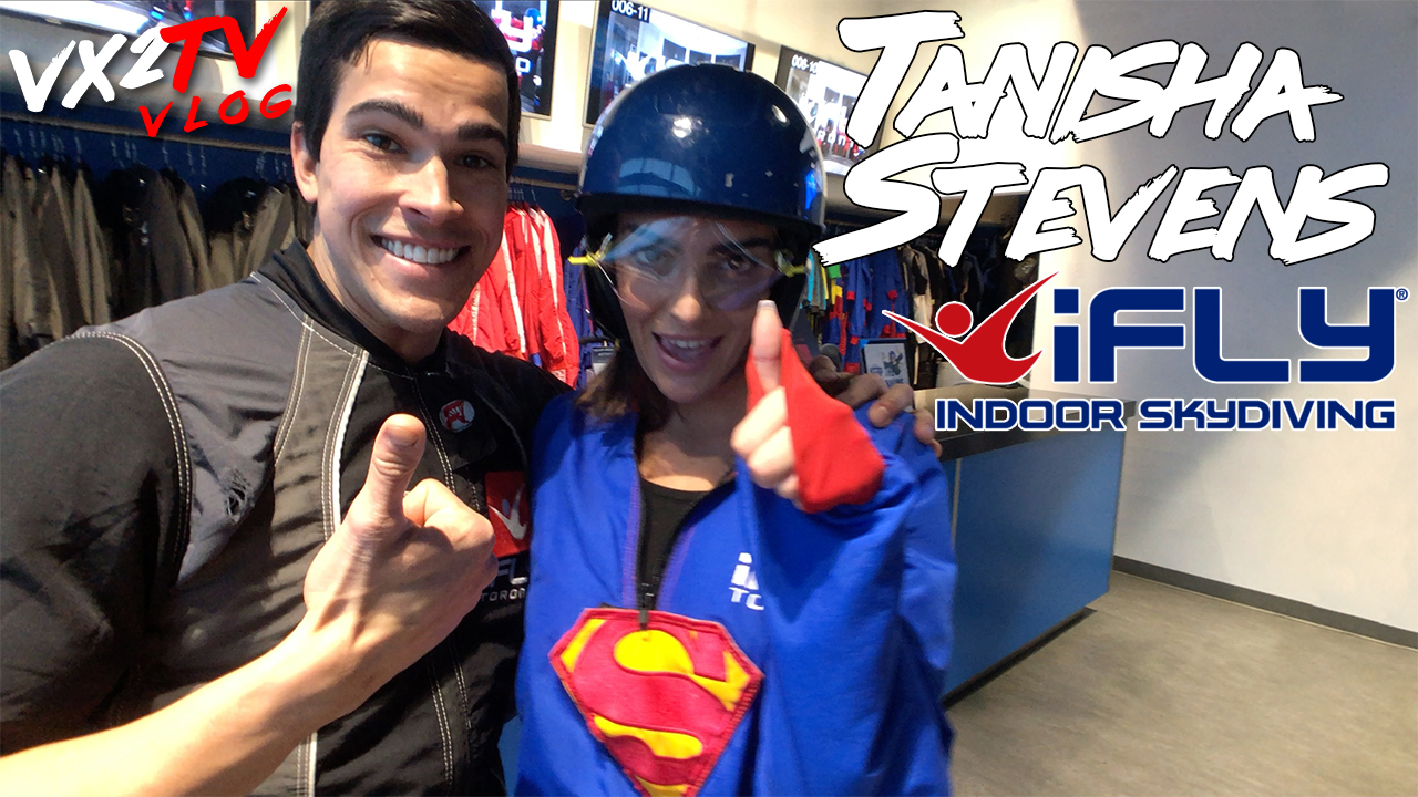 VX2TV VLOG#17 - TANISHA STEVENS GOES INDOOR SKYDIVING AT IFLY…