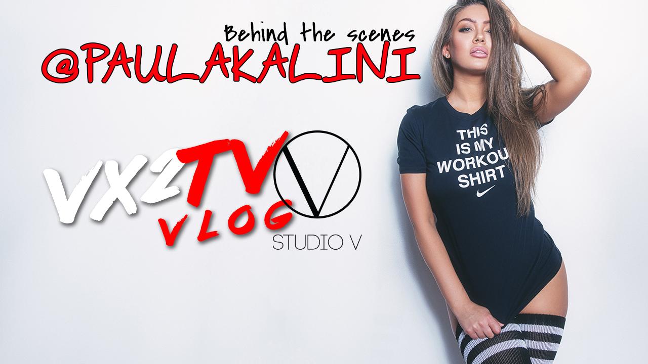 VX2TV Vlog#19 - @PAULAKALINI.jpg