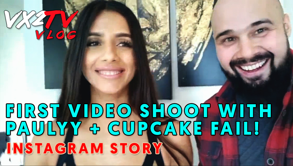 VX2TV Vlog - BTS with Paulyy + Cupcake Fail Instagram Story.jpg