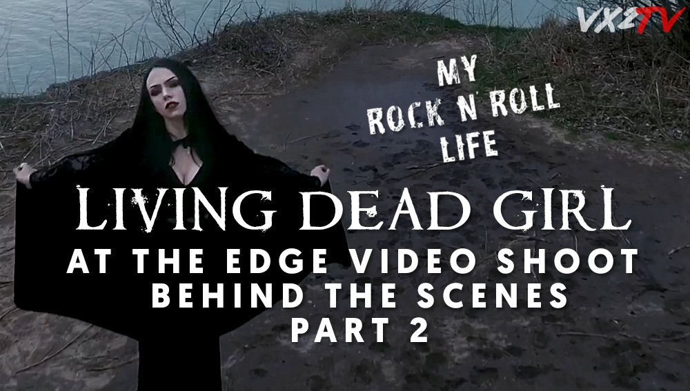 My Rock n Roll Life EP.12 - Living Dead Girl - At The Edge Video Shoot Behind the Scenes Part 2.jpg