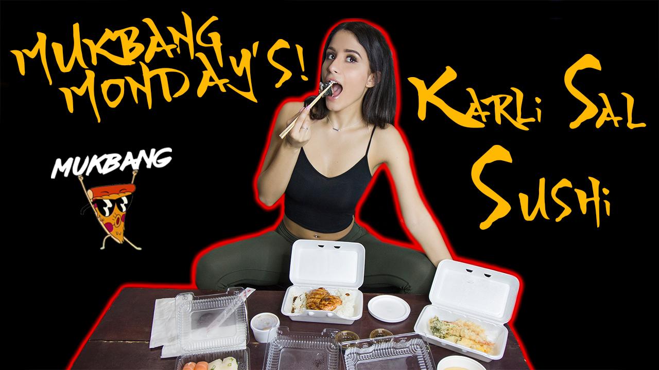 MUKBANG MONDAY - EP# 02 KARLI SAL EATS SUSHI BODY POSITIVE VX2TV 4K.jpg