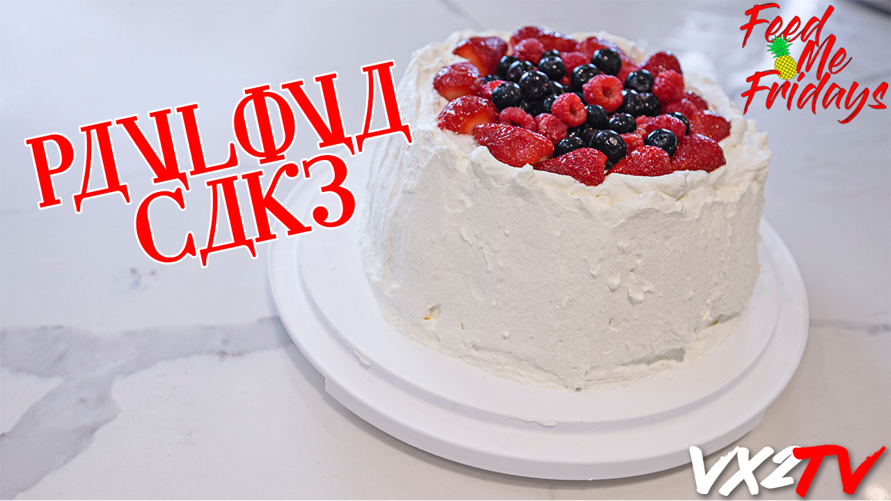 FEED ME FRIDAY - EP# 03 PAVLOVA CAKE FAIL (KIND OF) [VX2TV 4K].jpg