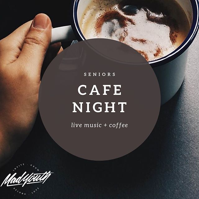 Seniors! This week at youth we're having a Cafe Night! 🥳☕️ There will be live music, coffee (+ other hot drinks), and time to hang out with your Mad Youth mates! 🤙🏼 This is a great night to INVITE your friends along to as well! Who could you invite to hear about the good news of Jesus?! #madyouth
