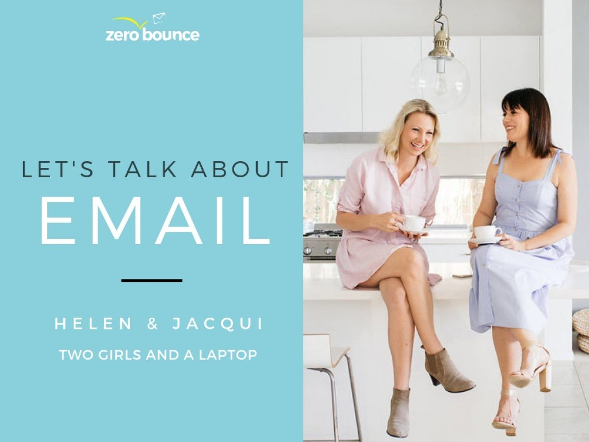 Our interview with Zero Bounce. Blog. Two Girls and a Laptop