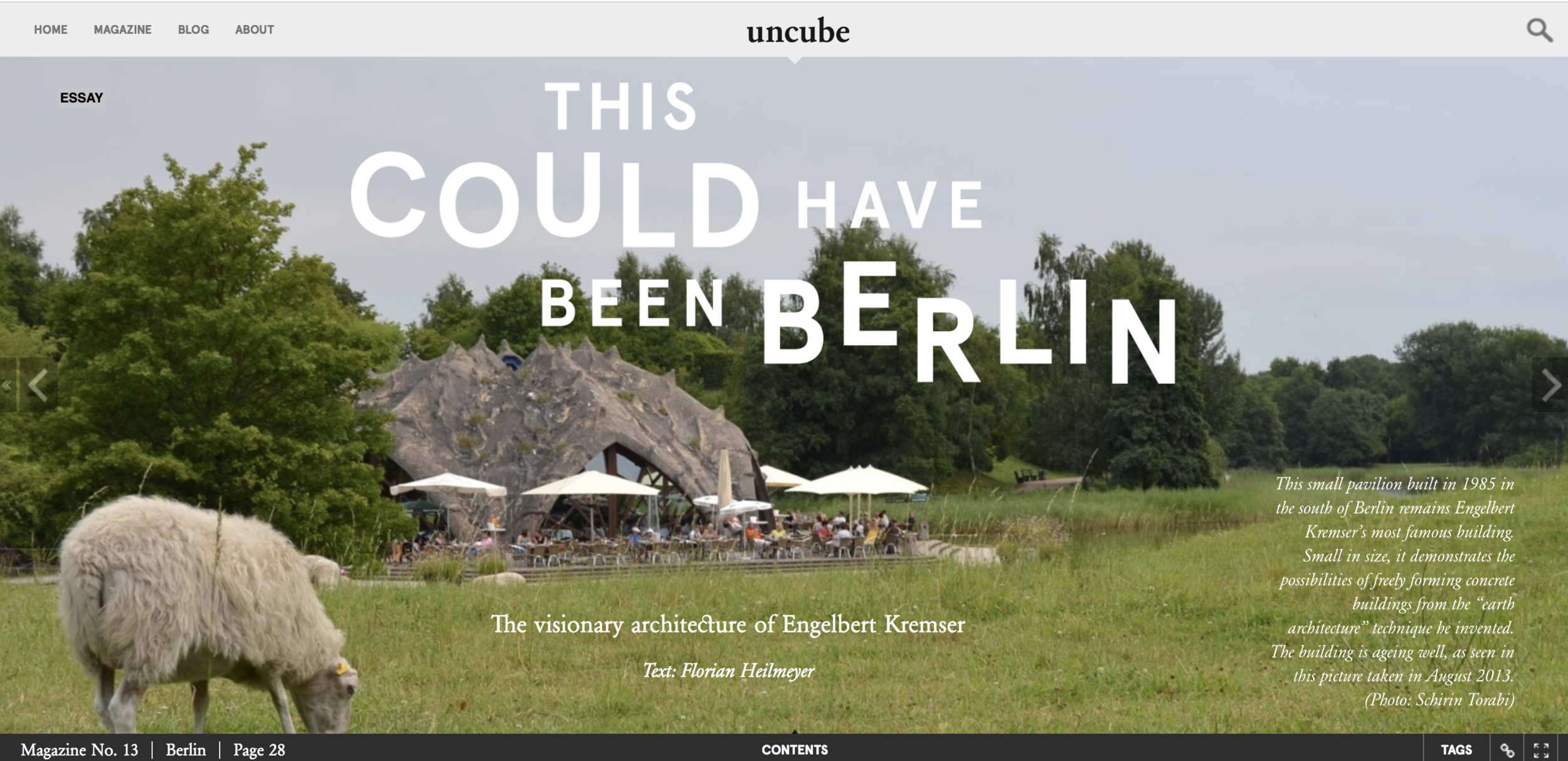 Based in a city with an out-of-the-box - approach to architecture - an article from Uncube #13, Berlin.