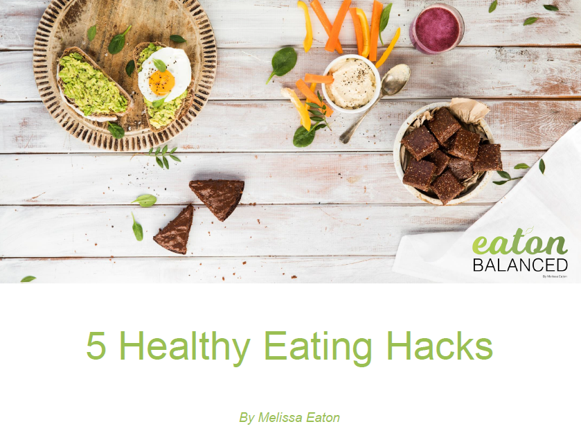 Want to know the 5 Healthy Eating Hacks I use in my every day life? -