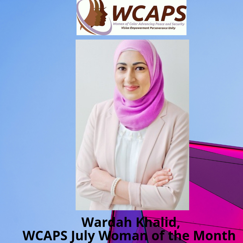 Wardah Khalid, WCAPS Woman of the Month.png