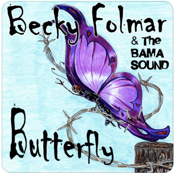 Butterfly - Becky Folmar & The Bama Sound